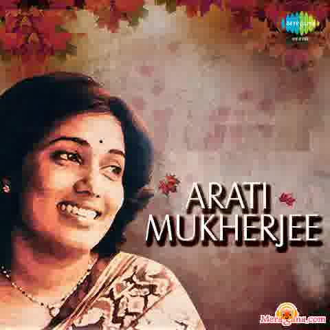 Poster of Arati Mukherjee - (Bengali Modern Songs)